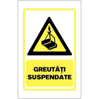 Indicator de avertizare:Greutati suspendate.