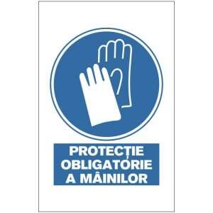 Indicator de obligativitate: Protectie obligatorie a mainilor