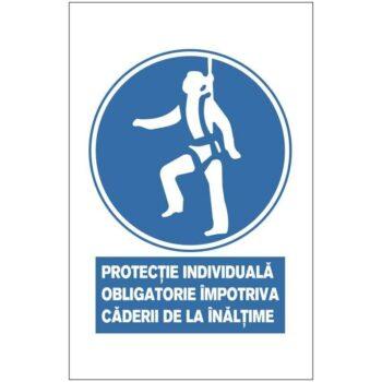 Indicator de obligativitate:Protectie individuala obligatorie impotriva caderii de la inaltime. Dimensiuni 200 x 300 mm