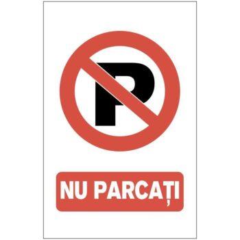 Indicator de interzicere: NU PARCATI
