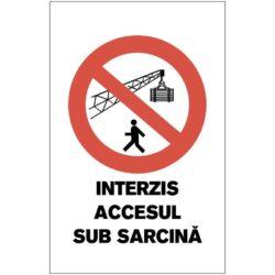 Indicator de interzicere:Interzis accesul sub sarcina
