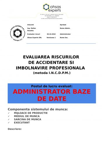 Evaluarea riscurilor de accidentare si imbolnavire profesionala Administrator Baze de Date