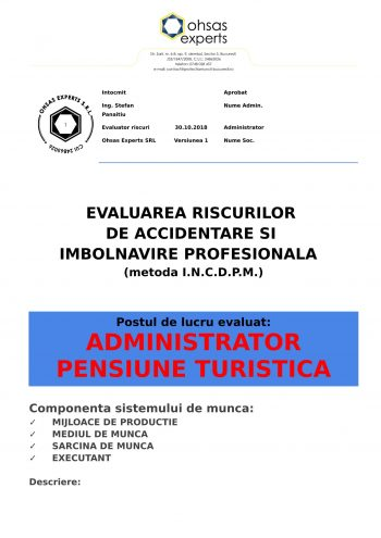 Evaluarea riscurilor de accidentare si imbolnavire profesionala Administrator Pensiune Turistica