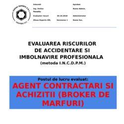 Evaluarea riscurilor de accidentare si imbolnavire profesionala Agent Contractari si Achizitii Broker de marfuri