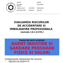Evaluarea riscurilor de accidentare si imbolnavire profesionala Agent Insotire si Gardare Persoane Fizice si Valori