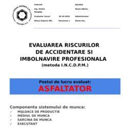 Evaluarea riscurilor de accidentare si imbolnavire profesionala Asfaltator