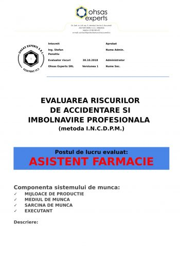 Evaluarea riscurilor de accidentare si imbolnavire profesionala Asistent Farmacie