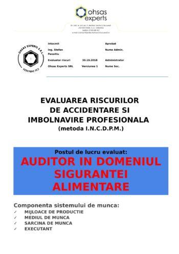 Evaluarea riscurilor de accidentare si imbolnavire profesionala Auditor in domeniul sigurantei alimentare