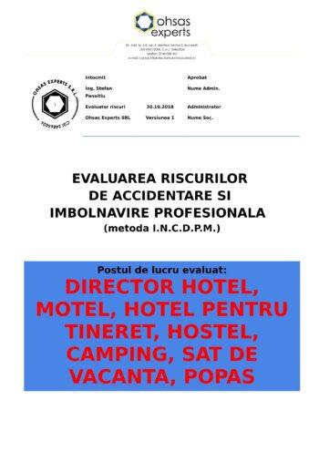 Evaluare riscuri SSM Director Hotel, Motel, Hotel pentru Tineret, Hostel, Camping, Sat de Vacanta, Popas touristic