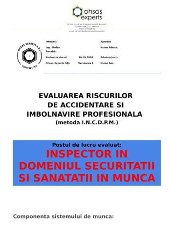Evaluarea riscurilor de accidentare si imbolnavire profesionala Inspector in Domeniul Securitatii si Sanatatii in Munca