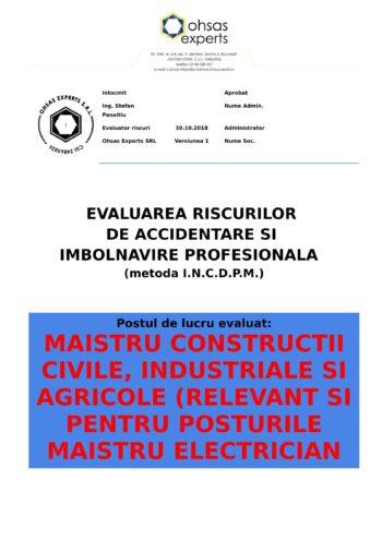 Evalure riscuri SSM Maistru Constructii Civile, Industriale si Agricole (relevant si pentru posturile Maistru Electrician in Constructii, Maistru Instalator in Constructii si Maistru Lacatus in Constructii)