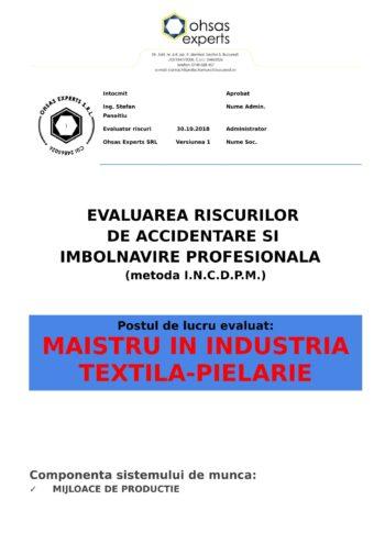 Evaluarea riscurilor de accidentare si imbolnavire profesionala Maistru in Industria Textila - Pielarie