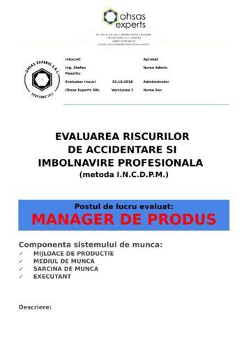 Evaluarea riscurilor de accidentare si imbolnavire profesionala Manager de Produs