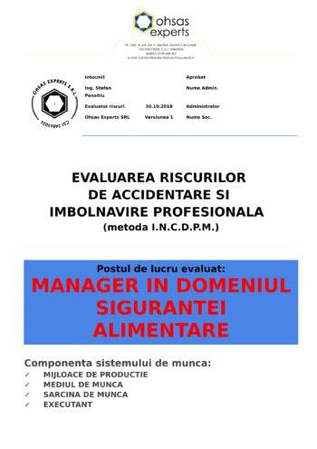 Evaluarea riscurilor de accidentare si imbolnavire profesionala Manager in Domeniul Sigurantei Alimentare