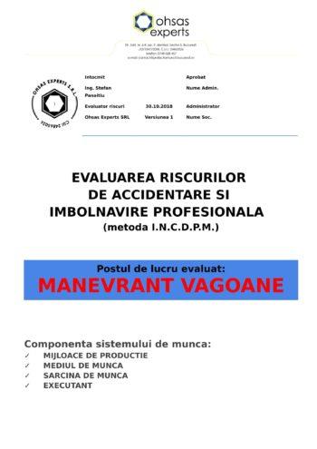 Evaluarea riscurilor de accidentare si imbolnavire profesionala Manevrant Vagoane