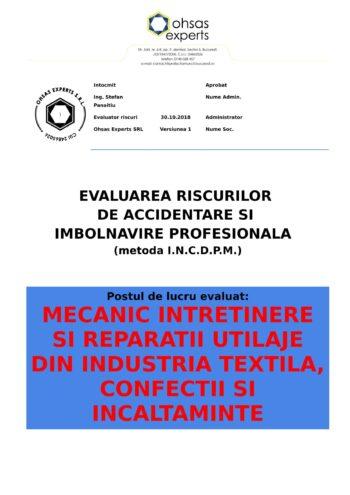 Evaluare riscuri SSM Mecanic Intretinere si Reparatii Utilaje din Industria Textila, Confectii si Incaltaminte (relevant si pentru Masini de Cusut Industriale)