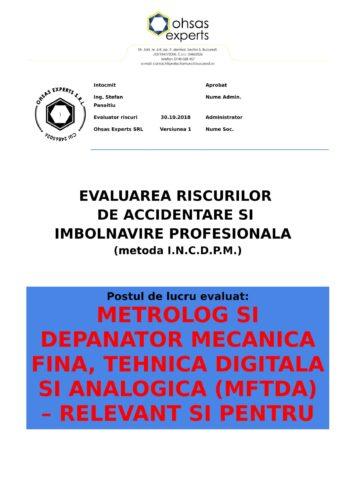 Evaluare riscuri SSM Metrolog si Depanator Mecanica Fina, Tehnica Digitala si Analogica (MFTDA) – relevant si pentru Metrolog Verificator