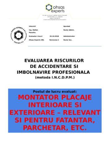 Evaluare riscuri SSM Montator Placaje Interioare si Exterioare – relevant si pentru fatantar, Parchetar