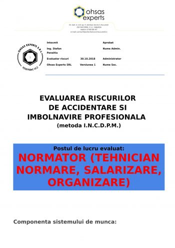 Evaluare riscuri SSM Normator (Tehnician Normare, Salarizare, Organizare)
