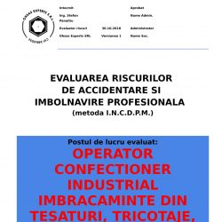 Evaluare riscuri SSM Operator Confectioner Industrial Imbracaminte din Tesaturi, Tricotaje, Materiale Sintetice