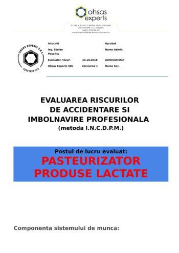 Evaluarea riscurilor de accidentare si imbolnavire profesionala Pasteurizator Produse Lactate