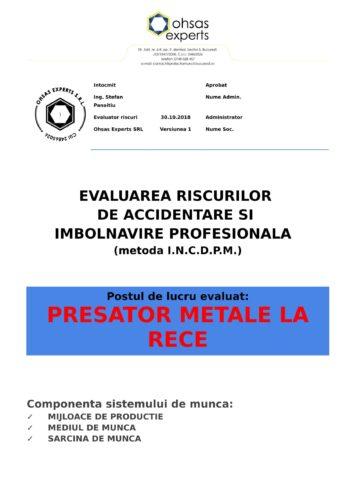 Evaluarea riscurilor de accidentare si imbolnavire profesionala Presator Metale la Rece