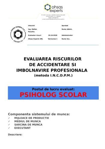 Evaluarea riscurilor de accidentare si imbolnavire profesionala Psiholog Scolar