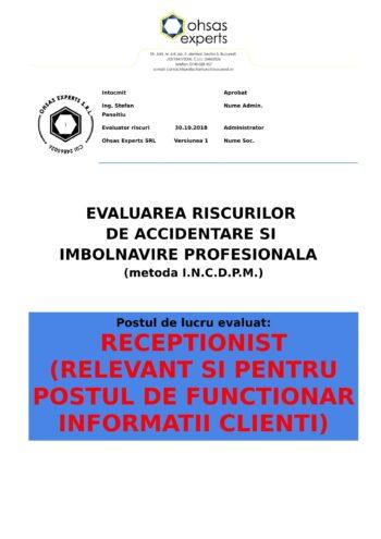Evaluarea riscurilor de accidentare si imbolnavire profesionala Receptionist relevant si pentru postul de Functionar Informatii Clienti
