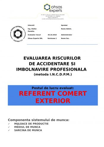Evaluarea riscurilor de accidentare si imbolnavire profesionala Referent Comert Exterior