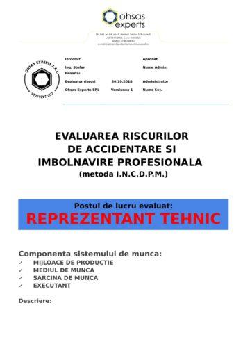 Evaluarea riscurilor de accidentare si imbolnavire profesionala Reprezentant Tehnic