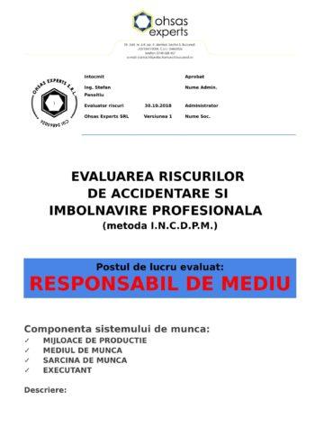 Evaluarea riscurilor de accidentare si imbolnavire profesionala Responsabil de Mediu