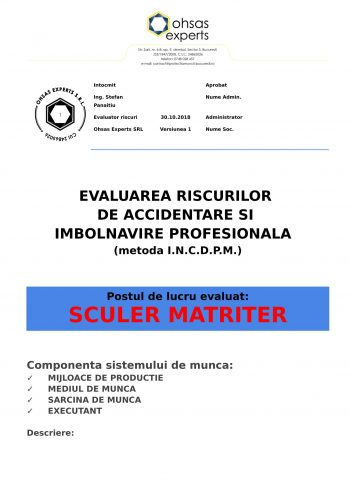 Evaluarea riscurilor de accidentare si imbolnavire profesionala Sculer Matriter