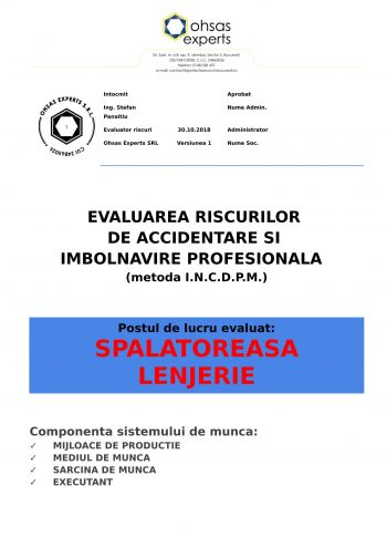 Evaluarea riscurilor de accidentare si imbolnavire profesionala Spalatoreasa Lenjerie