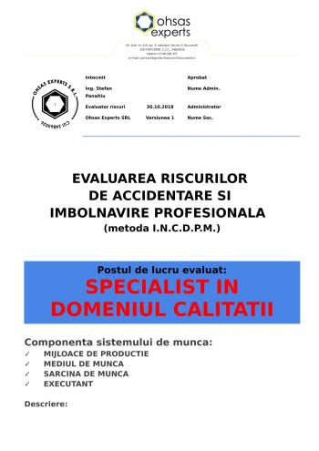 Evaluarea riscurilor de accidentare si imbolnavire profesionala Specialist in Domeniul Calitatii