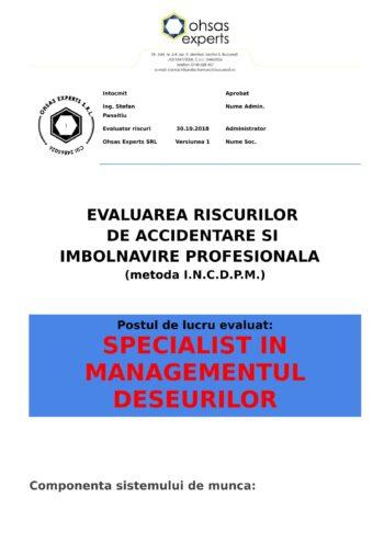 Evaluarea riscurilor de accidentare si imbolnavire profesionala Specialist in Managementul Deseurilor