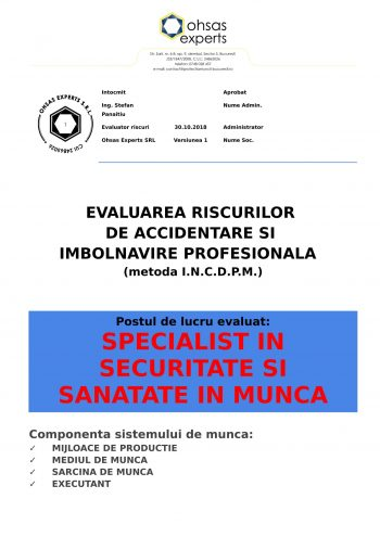 Evaluarea riscurilor de accidentare si imbolnavire profesionala Specialist in Securitate si Sanatate in Munca