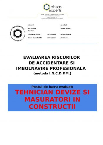 Evaluarea riscurilor de accidentare si imbolnavire profesionala Tehnician Devize si Masuratori in Constructii