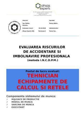 Evaluarea riscurilor de accidentare si imbolnavire profesionala Tehnician Echipamente de Calcul si Retele