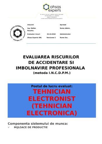 Evaluarea riscurilor de accidentare si imbolnavire profesionala Tehnician Electronist Tehnician Electronica