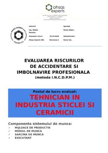 Evaluarea riscurilor de aciidentare si imbolnavire profesionala Tehnician in Industria Sticlei si Ceramicii